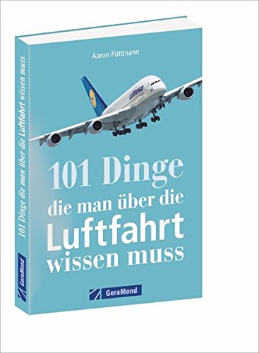 Das Handbuch für den Luftfahrtliebhaber