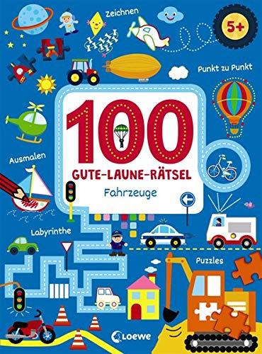 100 Gute-Laune-Rätsel - Fahrzeuge: Lernspiele für...