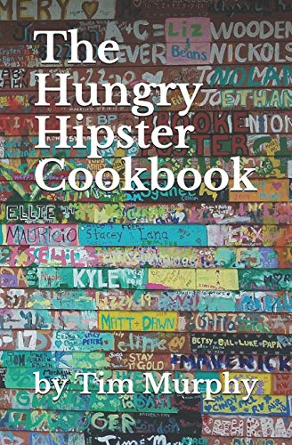 The Hungry Hipster Cookbook