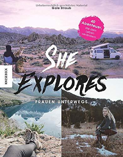 She Explores - Inspiration für alleinreisende Frauen