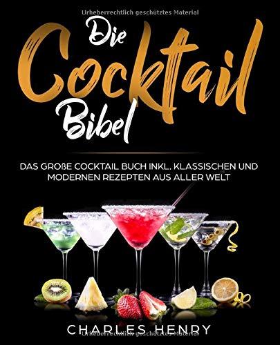 Die Cocktail-Bibel