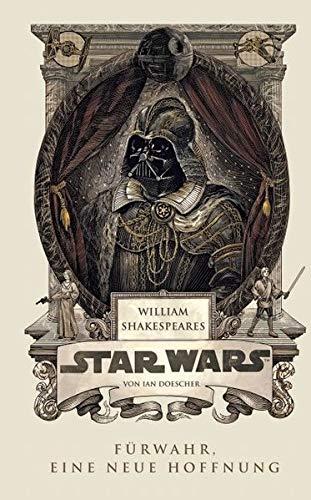 William Shakespeares Star Wars