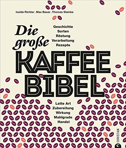 Die Kaffee-Bibel
